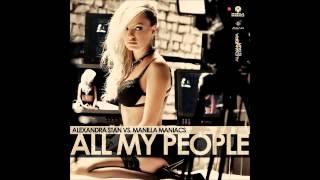 All My People (Radio Edit) [Audio] | Alexandra Stan vs. Manilla Maniacs