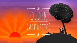 Older (Acoustic) | Sasha Sloan (lyric Video)