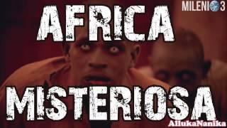 Milenio 3   África Misteriosa