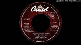 The Sweetest Thing (I've Ever Known) - Juice Newton (1981)
