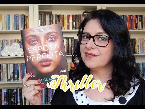 [Thriller] Esposa Perfeita - Karin Slaughter | Ju Oliveira