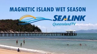 SeaLink Infomercial 2 - Magnetic Island Wet Season