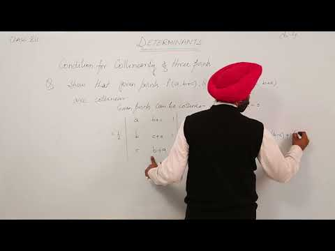 40. ICSE MATH XII - Chapter 1 - Determinants- L40 - Example on Condition for collinearity