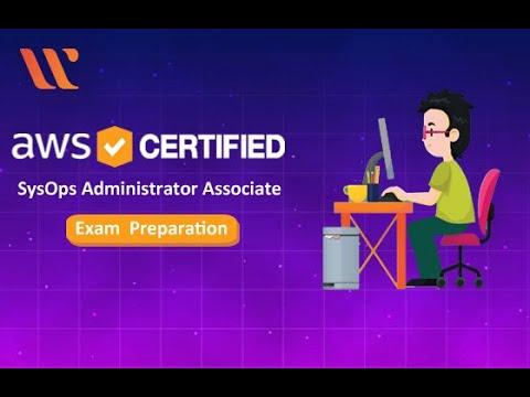 AWS Certified SysOps Administrator Exam Preparation | AWS Training
