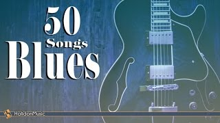 Blues - 50 Songs