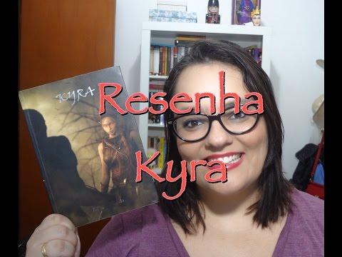 RESENHA | KYRA | Ep. #21