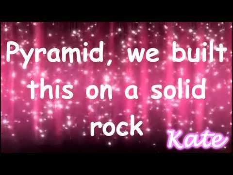 Pyramid- Charice ft Iyaz Lyrics