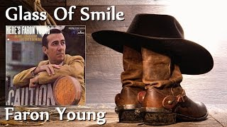 Faron Young - Glass Of Smile