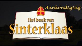 Het Boek van Sinterklaas – Aankondiging