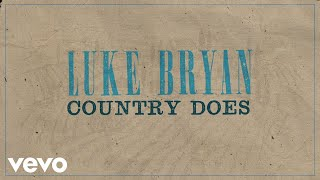 Luke Bryan Country Does