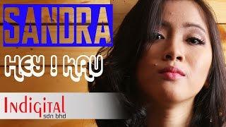 Download lagu Sandra Hey Kau Mp3