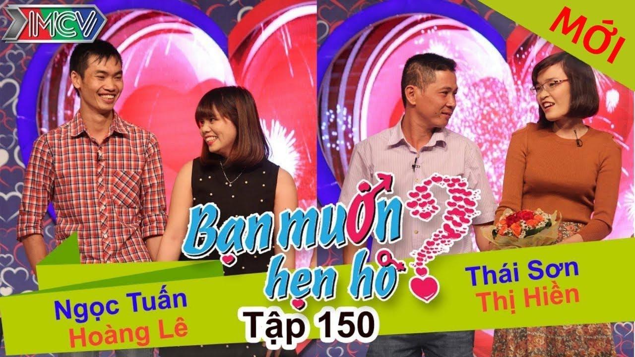 BẠN MUỐN HẸN HÒ #150 UNCUT | Ngọc Tuấn - Hoàng Lê | Thái Sơn - Nguyễn Hiền | 140316 💖