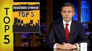 TOP5 Keisčiausi streikai || Laikykitės ten su Andriumi Tapinu