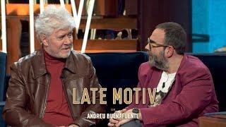 "LATE MOTIV - Pedro Almodóvar Y Bob Pop. ""Dolor Y Gloria"" | #LateMotiv523"