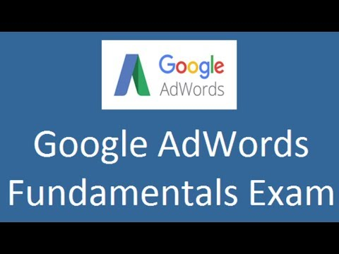 Google AdWords Fundamentals Exam Questions and Answers 2019