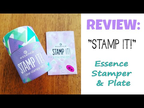 """New Essence """"STAMP IT!"""" Stamper and Plate - FIRST IMPRESSIONS REVIEW"""