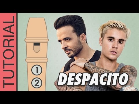 Despacito - Luis Fonsi Ft. Daddy Yankee Ft. Justin Bieber - Tutorial De Flauta Dulce Con Notas Mp3