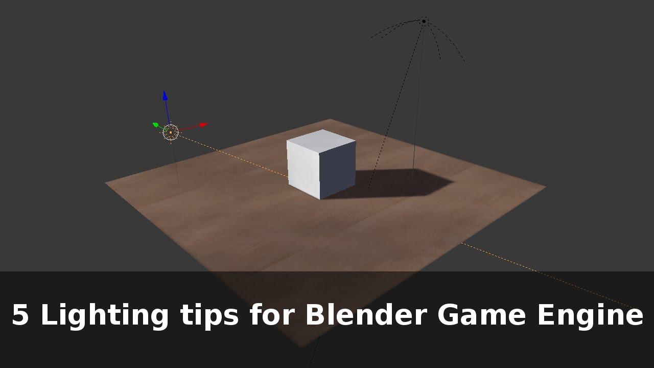 5 Lighting tips for Blender Game Engine