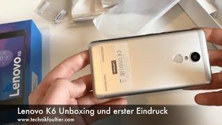 Lenovo K6 Unboxing und erster Eindruck
