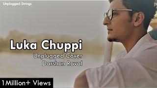 Lukka Chuppi | Darshan Raval | Unplugged Version | AR Rahman | Lata Mangeshkar | Rang De Basanti |