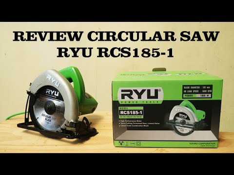 REVIEW CIRCULAR SAW RYU RCS 185-1