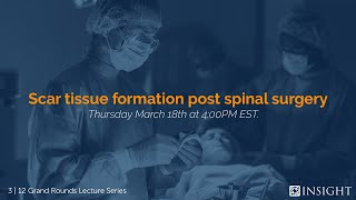Grand Rounds Video Lecture Series | Epidural Fibrosis