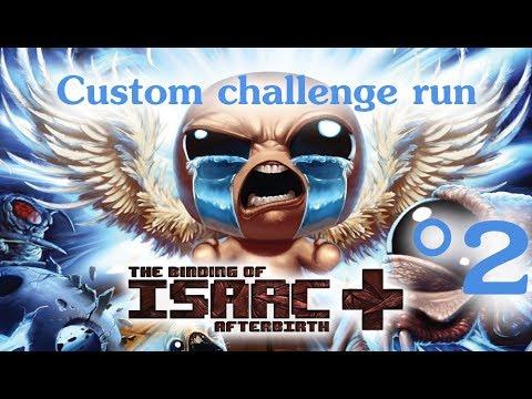 The Binding of Isaac: Afterbirth+ Custom Challenge #2 (Nice trip?)