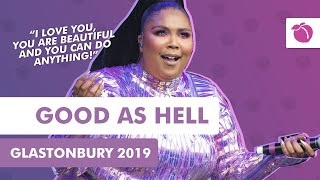 Lizzo   Good As Hell + Speech (Live At Glastonbury 2019)