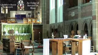 St Andrew's Church Parish Eucharist – Sunday 13th June 2021