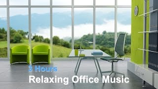 Office Music & Office Music Playlist 2015 and 2016: 3 HOURS of Office music background