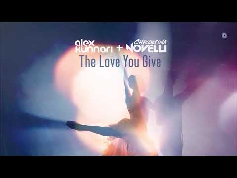 Alex Kunnari & Christina Novelli - The Love You Give