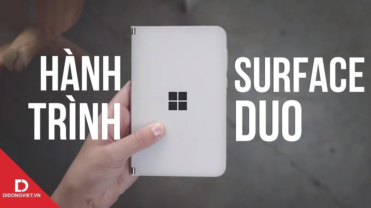 Hành trình của Surface Duo: Sự trở lại của tượng đài Windows Phone?