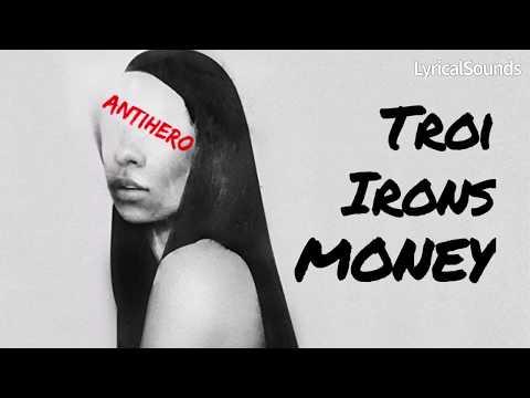 Troi Irons - Money (Lyric Video)