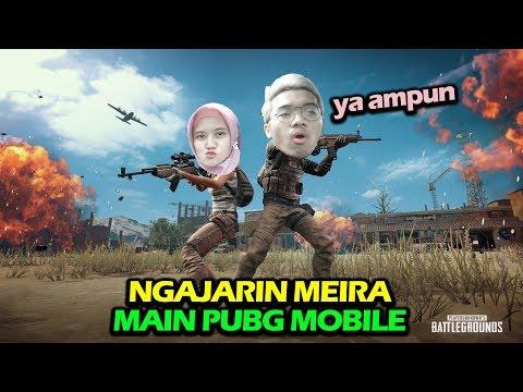 NGAJARIN MEIRA MAIN PUBG MOBILE, AMPUN DEH :(