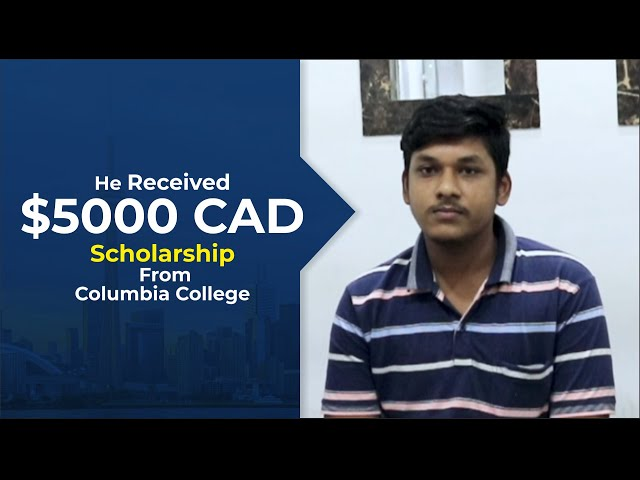 Harsh Got Canada study visa and a $5000 CAD Scholarship from Columbia college