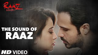 Sound of Raaz - Video - Raaz Reboot
