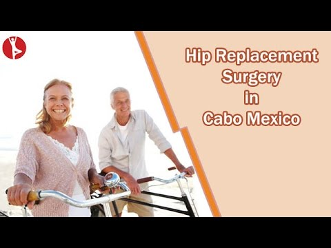Hip-Replacement-Surgery-in-Cabo-San-Lucas-Mexico