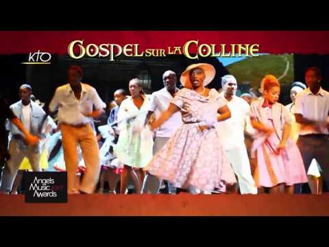 Angels Music Awards 2017 - L'artiste de la semaine : Gospel sur la colline