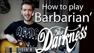The Darkness - Barbarian - Guitar Lesson