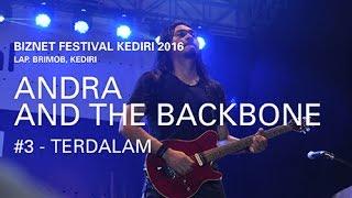 Biznet Festival Kediri 2016 : Andra and The Backbone - Terdalam