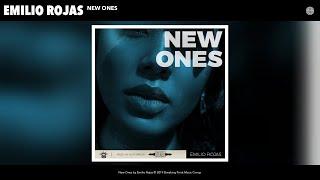 Emilio Rojas   New Ones (Audio)