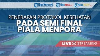 JUMPA PERS MENPORA RI: Penerapan Protokol Kesehatan Semi Final Piala Menpora di Stadion Manahan