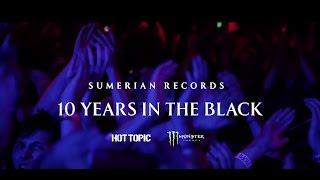 SUMERIAN 10 YEAR TOUR TEASER #2