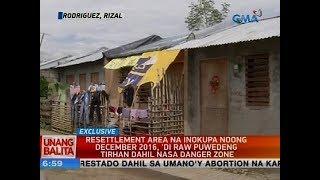 Resettlement area na inokupa noong  December 2016, 'di raw puwedeng tirhan dahil nasa danger zone
