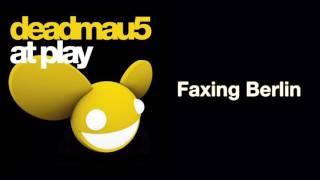 Deadmau5  Faxing Berlin (Original Mix)