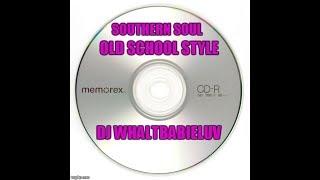 "*Southern Soul / Soul Blues Ballads / R&B Mix 2015 - ""Old School Style"" (Dj Whaltbabieluv)"