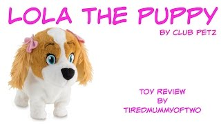 Club Petz Lola the puppy by IMC - Little sister of Lucy