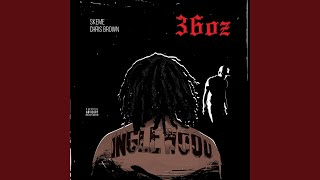 36 Oz. (feat. Chris Brown)
