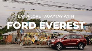 EATSplore Tagaytay With Ford Everest
