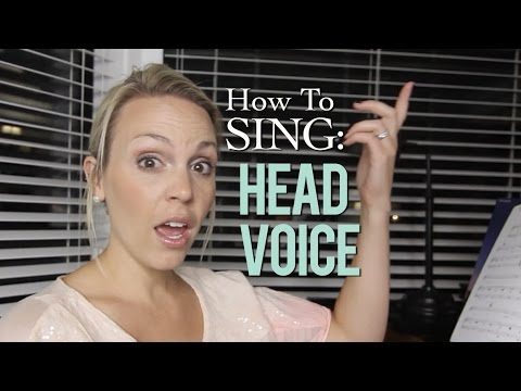 How To Sing: Head Voice - Evynne Hollens
